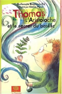 Thomas L'Aristoloche et le secret du basilic