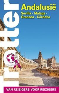 Andalusië: Sevilla, Málaga, Granada, Córdoba