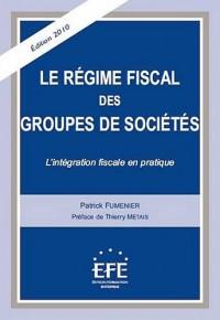 Le régime fiscal des groupes de sociétés : L'intégration fiscale en pratique