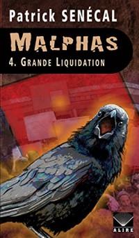 Malphas - tome 4 Grande liquidation