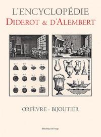 Encyclopédie diderot et d'alembert : orfevre-bijoutier