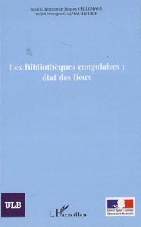 Les Bibliothèque congolaises : état des lieux