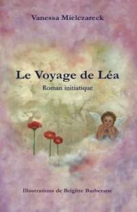 Le Voyage de Lea: Roman Initiatique