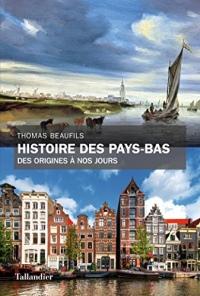 Histoire des Pays-Bas: Des origines à nos jours