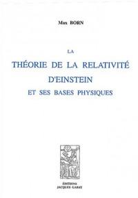 La théorie de la relativité d'Einstein et ses bases physiques