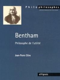 Bentham : Philosophe de l'utilité