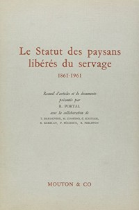 Le statut des paysans libérés du servage, 1861-1961