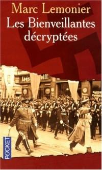 Les Bienveillantes décryptées