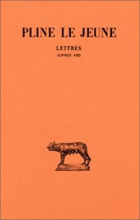 Lettres, tome 1, livres I-III