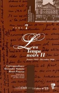 Correspondance Alexandre Vialatte - Henri Pourrat (1916-1959). Tome 7 : les Temps Noirs II (Janvier