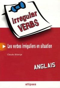 Irregular Verbs Anglais : Les verbes irréguliers en situation
