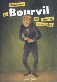 Chansons de Bourvil en bandes dessinées
