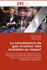 La Connaissance Du Gain D'Autrui: Une Incitation Au Risque?