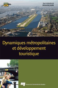 Dynamiques Metropolitaines et Developpement Touristique