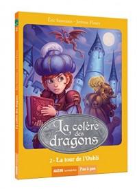 La colère des dragons, Tome 2 : La tour de l'oubli