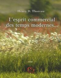 L'esprit commercial des temps modernes et son influence sur le caractère politique, moral et littéraire d'une nation