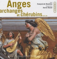 Anges, archanges et chérubins...