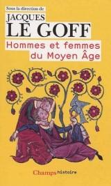 Hommes et femmes du Moyen-Age [Poche]