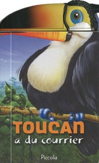 Toucan a du courrier