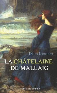 La châtelaine de Mallaig
