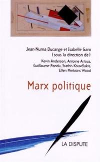 Marx politique
