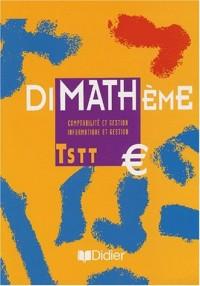 Dimathème : Terminale STT, comptabilité et gestion, informatique et gestion