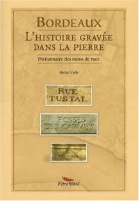Bordeaux : L'histoire gravée dans la pierre