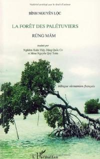 La forêt des palétuviers : Edition bilingue français-vietnamien