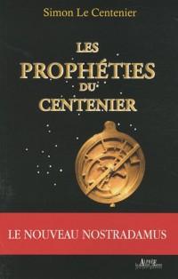 Les Prophéties du Centenier