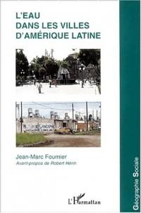 L'eau dans les villes d'ameriques latine
