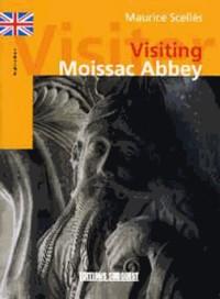 Visiter l'Abbaye de Moissac (Anglais)