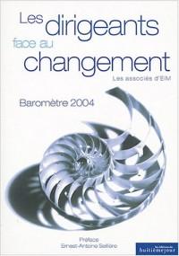 Les Dirigeants français et le Changement : Baromètre 2004