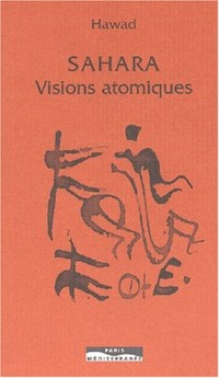 Sahara : Visions atomiques