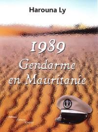 1989, Gendarme en Mauritanie