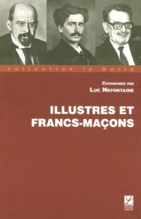 Illustres et Francs Macons