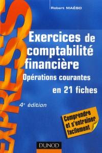 Exercices de comptabilité financière : Opérations courantes