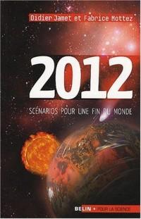 2012, scénarios pour une fin du monde