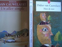 lot 3 livres didier van cauwelaert : la demi pensionnaire - hors de moi - un aller simple