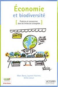 Economie et biodiversité : Produire et consommer dans les limites de la biosphère