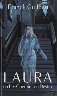 Laura ou Les Chemins du Destin