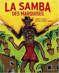 La Samba des marquises