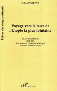Voyage Vers la Terre de l'Utopie la Plus Lointaine