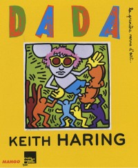 Dada, N° 134 : Keith Haring