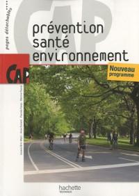 Prévention santé environnement CAP : Nouveau programme