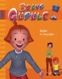 Bravo Gudule, Tome 3 : Ballet et bracelet