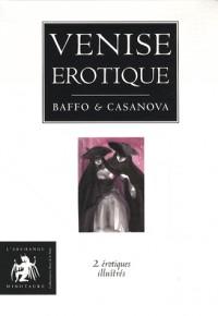 Venise érotique : Coffret 2 volumes : L'histoire de la nonne ; Poèmes luxurieux de la Venise du XVIIIe siècle