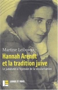 Hannah Arendt et la tradition juive : Le judaïsme à l'épreuve de la sécularisation