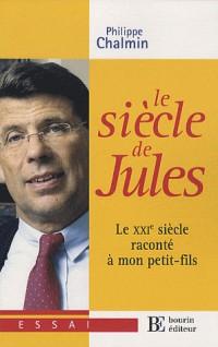 Le siècle de Jules