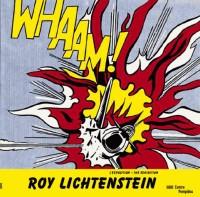 Roy Lichtenstein - Album de l'Exposition (Bilingue Anglais / Français)