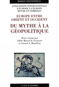 Du mythe à la géopolitique